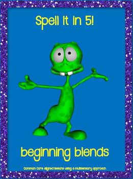 Beginning Blends (Spell It in 5!)