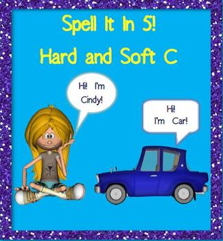 Hard and Soft C (Spell It in 5!)