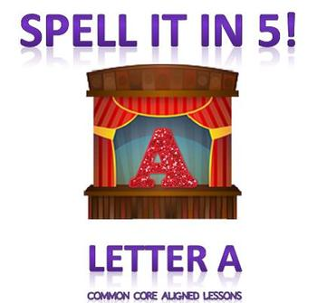 Spell It In 5! Letter A (complete version)