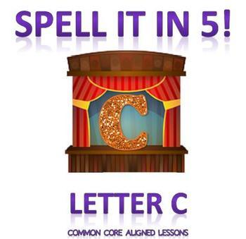 Spell It In 5! Letter C
