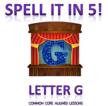 Spell It In 5! Letter G