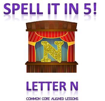 Spell It In 5! Letter N