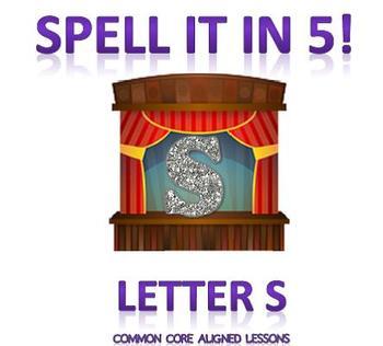 Spell It In 5! Letter S