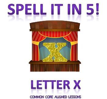 Spell It In 5! Letter X