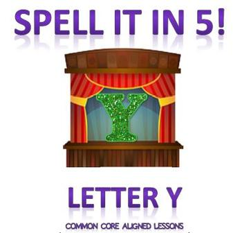 Spell It In 5! Letter Y
