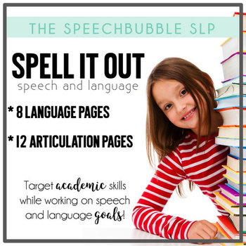 Spell It Out: Speech and Language