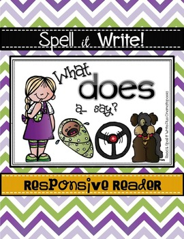 Spell It Write!  DOES Responsive Reader (More Than Sight Words) ONOMATOPOEIA
