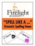 Spell Like a Pirate Dramatic Spelling Game