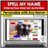 Spell My Name: PERSONALIZE WITH YOUR OWN NAME Internet Act