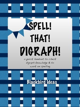 Spell! That! Digraph!