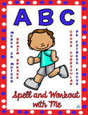 Spell and Workout with me PE Brain Break & Class Movement Fun