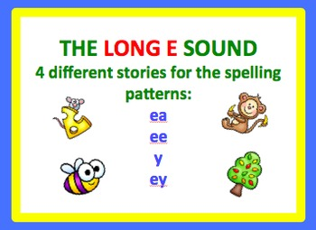 Spell by Patterns: LONG E STORIES