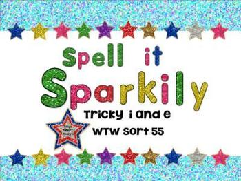 Word Work:Spell it Sparkily: Tricky i and e SMART Board