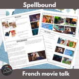 Spellbound - a movie talk for French learners
