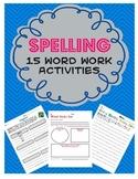 Spelling: 15 Word Work Activities