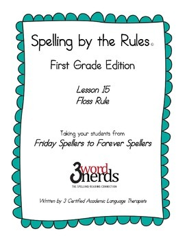 Spelling - Floss Rule - First Grade