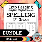 Into Reading HMH Spelling 4th Grade Module 3 BUNDLE