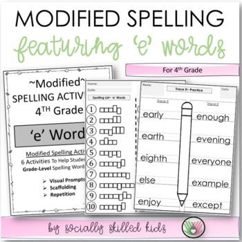 """Spelling: 4th Grade Modified (""""e"""" Words)"""
