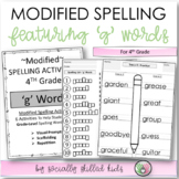 "Modified Spelling List & Activities For 4th Grade {""g"" words}"