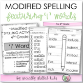 "Modified Spelling List & Activities For 4th  Grade {""i"" Words}"