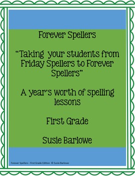 Spelling - A Year's Worth of Spelling Lessons for 1st Grade