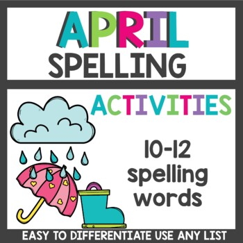 Spelling Activities for Any List April
