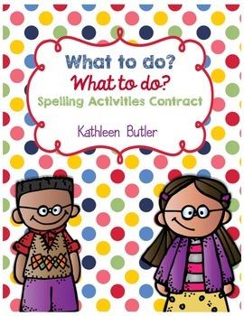 Spelling Activities Contract - Choose your own activities
