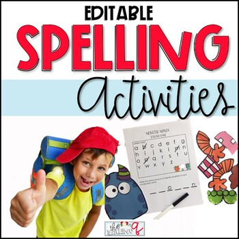 Spelling Activities- Editable and Reusable