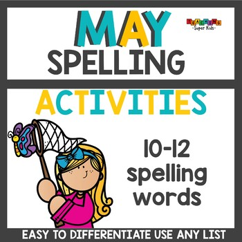 Spelling Activities for May