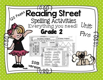 Spelling Activities Reading Street - Grade 2 Unit Five Ver