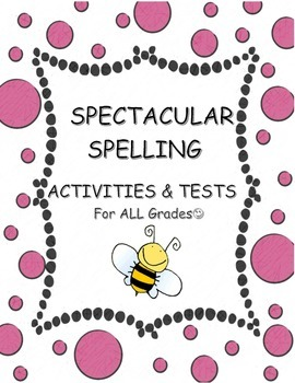 Spelling Activities and Tests