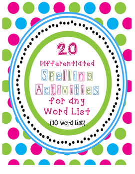 Spelling Activities for Any 10 Word List