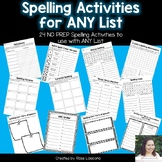 Spelling Activities for Any List- NO PREP