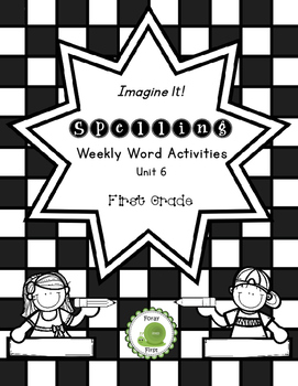 Spelling Activities for First Grade (Unit 6)