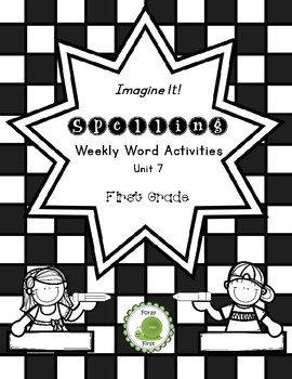 Spelling Activities for First Grade (Unit 7)