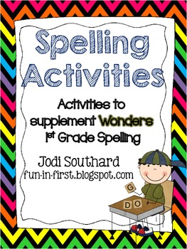 spelling activities for wonders 1st grade by jodi southard tpt. Black Bedroom Furniture Sets. Home Design Ideas