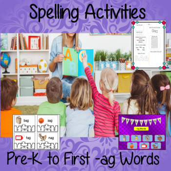 Spelling Activities for –ag Words Pre-k to 1st