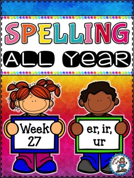 Spelling All Year {Week 27 - Bossy R (er, ir, ur)}