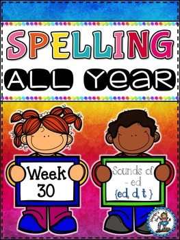 Spelling All Year {Week 30 - Sounds of -ed}