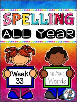 Spelling All Year {Week 33 - au/aw Words}