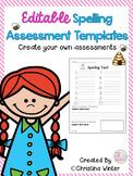 Spelling Assessments *EDITABLE*