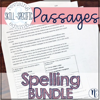 Spelling BUNDLE: Skill-Specific Revising and Editing Passages