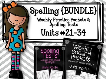 Spelling {BUNDLE} Units #21-34. Weekly Packets & Tests. To use with Abeka 3