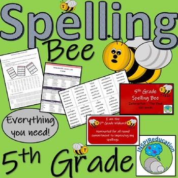 Spelling Bee - 5th Grade - All you need to set up and run Spelling Bee