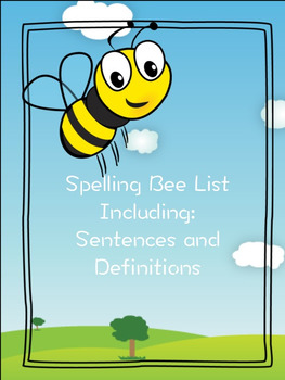 Spelling Bee List Including: Sentences and Definitions