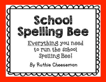 Spelling Bee Packet: Everything You Need to Run a Spelling Bee