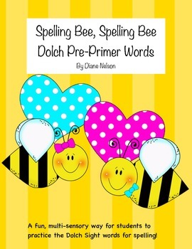 Spelling Bee, Spelling Bee, Dolch Pre-Primer Words!