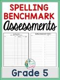 Spelling Benchmark Assessment: Grade 5