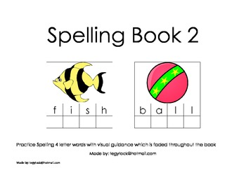 Spelling Book 2 (Spelling, Autism, Early Learning, Special Needs)