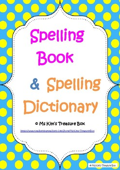 Spelling Book & Spelling Dictionary
